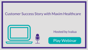 P2P in 8 Weeks: Customer Success Story with Maxim Healthcare