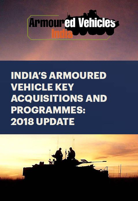 India's Armoured Vehicle Key Acquisitions and Programmes: 2018 Update