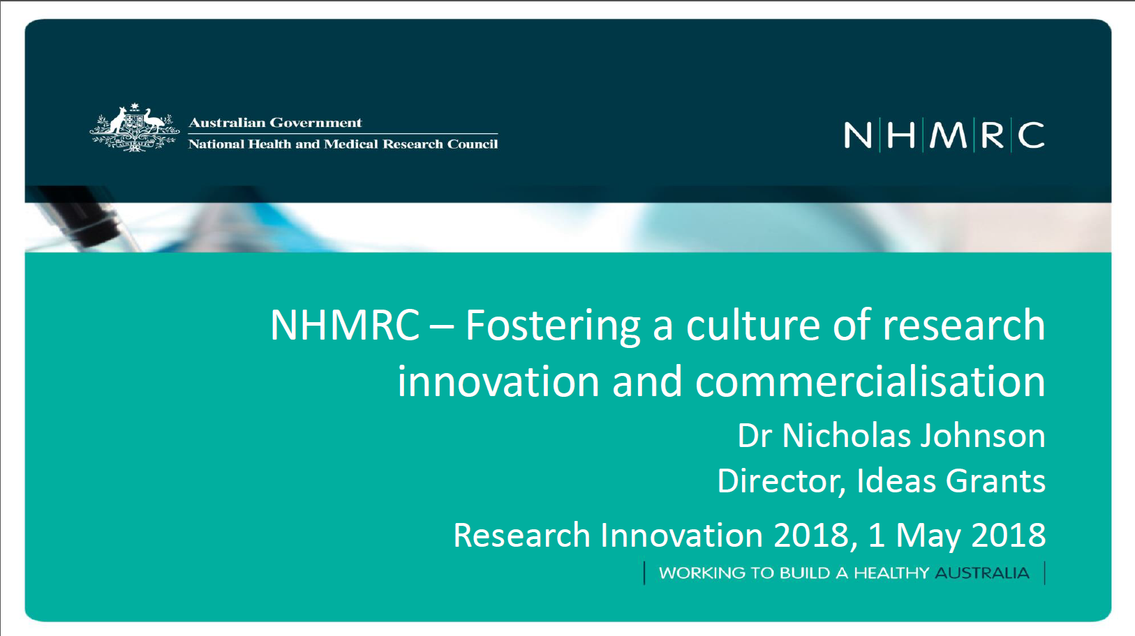 NHMRC Fostering A Culture of Research Commercialisation