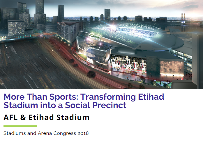 More Than Sports: Transforming Etihad Stadium into a Social Precinct
