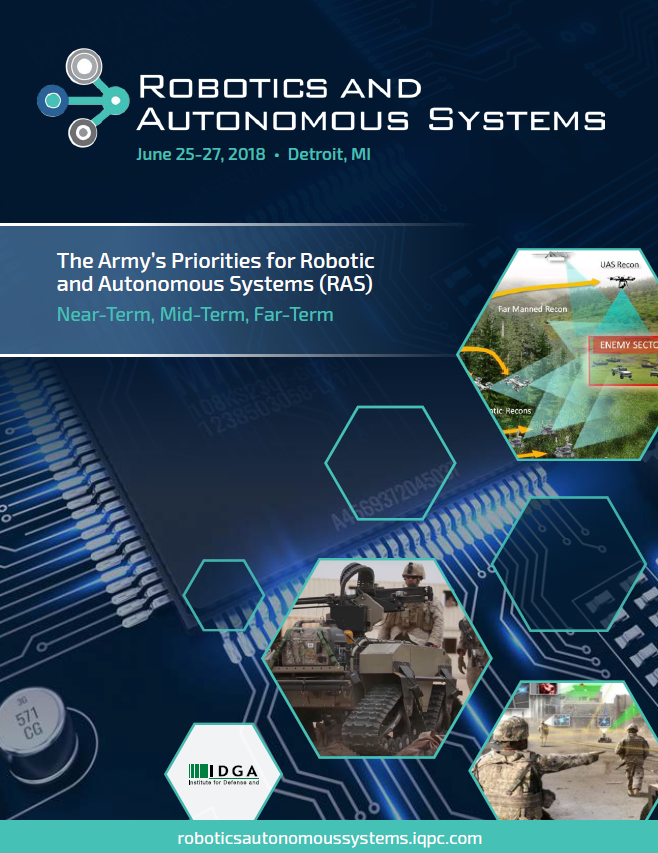 The Future of RAS: An Inside Look into the Army's Priorities for Robotic and Autonomous Systems (RAS) Near-Term, Mid-Term, Far-Term