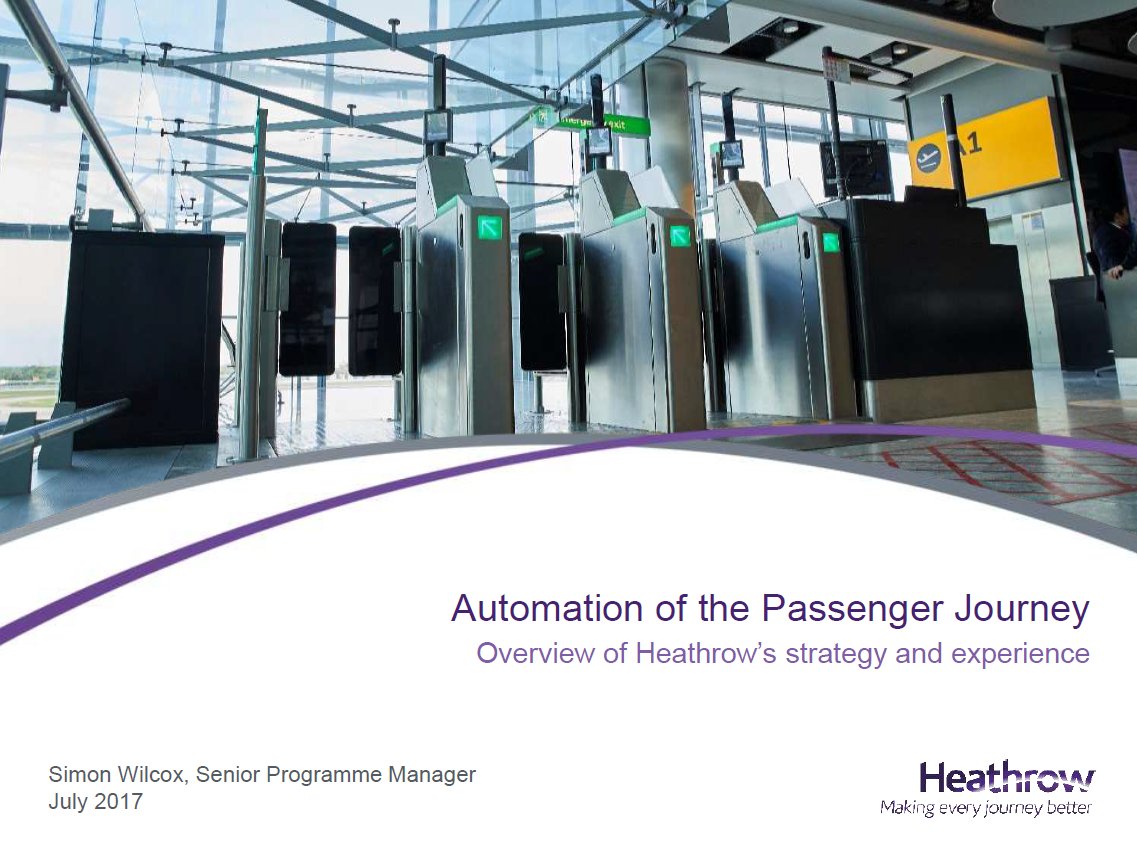 Heathrow Airport's Journey in Integrating Automation & Passenger Travel Systems