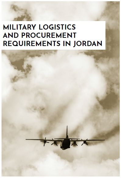 Military Logistics & Procurement Requirements in Jordan