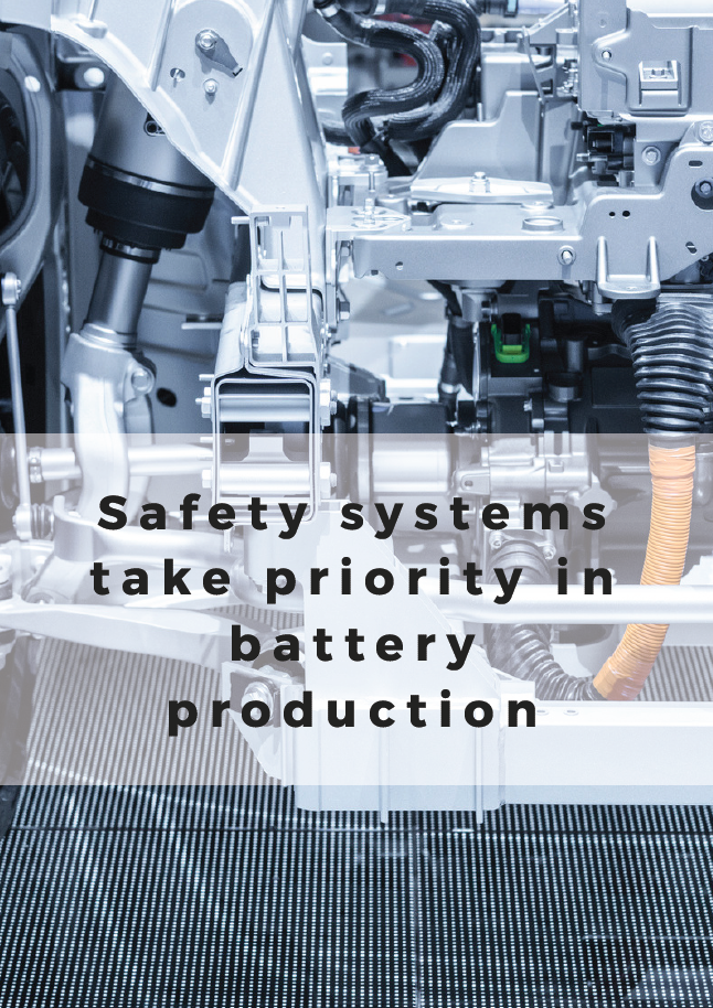 Report on how Safety Systems Take Priority in Battery Production