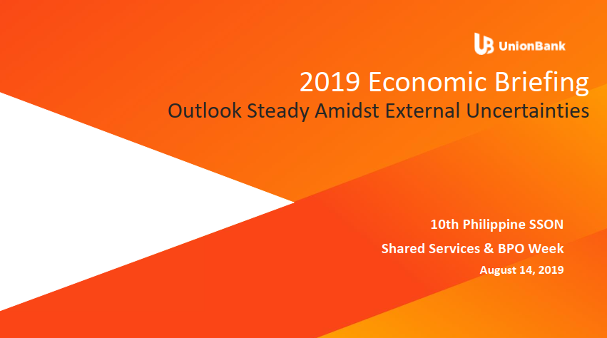 [Past Speaker Presentation] 2019 Economic Briefing Outlook Steady Amidst External Uncertainties