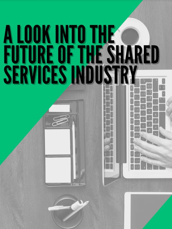 A Look Into The Future Of The Shared Services Industry