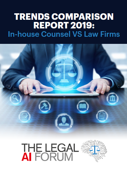 Legal AI Trends Comparison Report 2019: In-house Counsel versus Law Firms