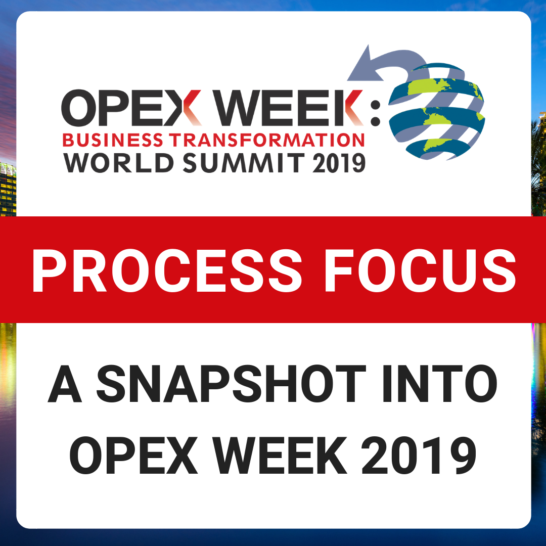 OPEX Week 2019 - Top Sessions with a Process Focus