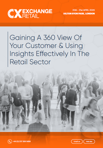 Gaining A 360 View Of Your Customer & Using Insights Effectively In The Retail Sector