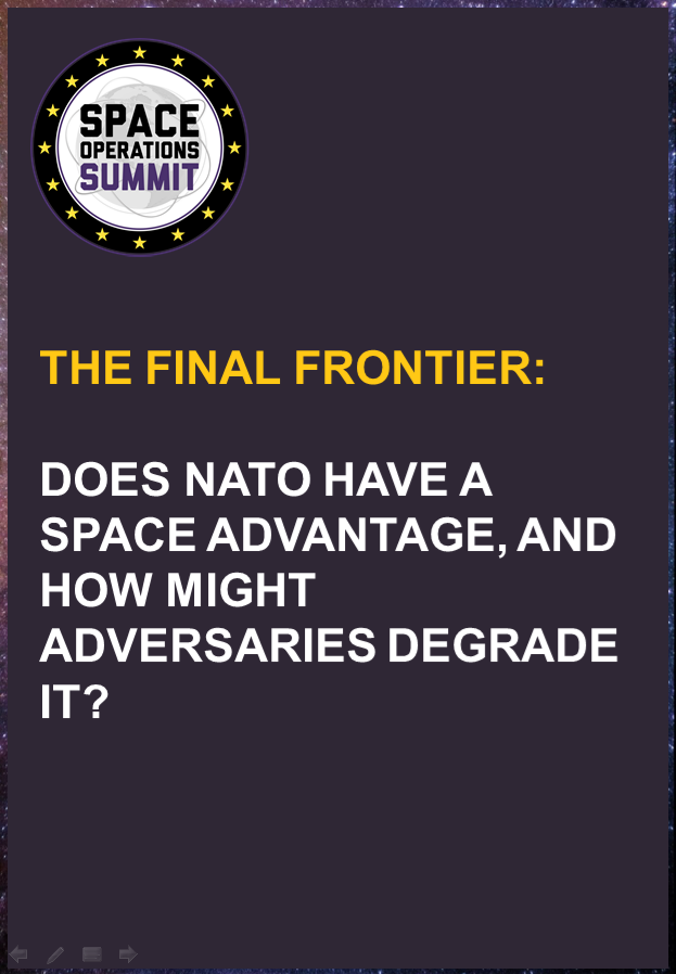 The final frontier: Does NATO have a space advantage, and how might adversaries degrade it?