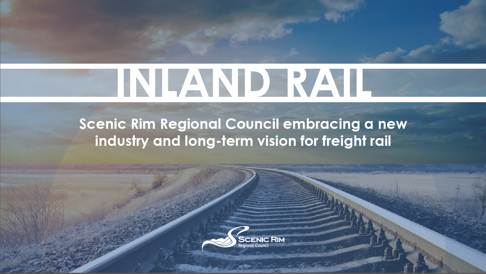 Scenic Rim Regional Council Embracing a New industry and Long-Term Vision for Freight Rail