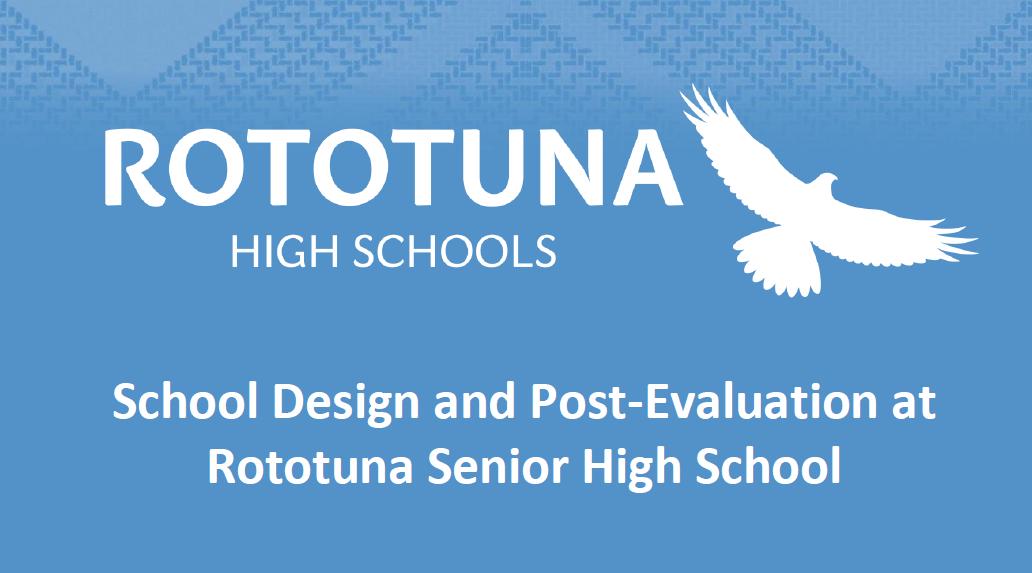 School Design and Post-Evaluation at Rototuna Senior High School