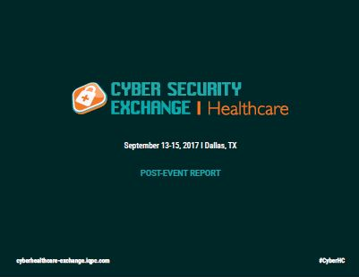 2018 Cyber Security Exchange for Healthcare Post Event Report
