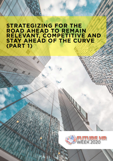 [Report Part 1] Strategizing For The Road Ahead To Remain Relevant, Competitive And Stay Ahead Of The Curve