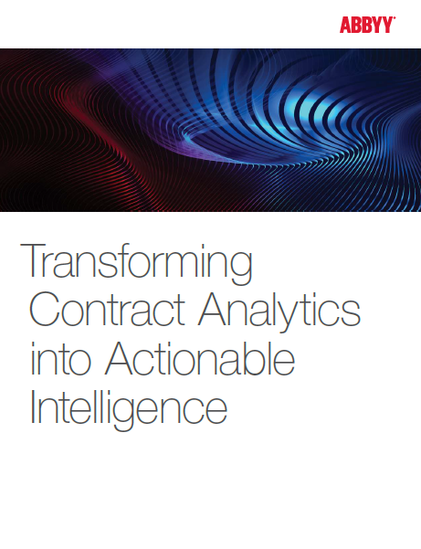Abbyy Whitepaper: Transforming Contract Analytics Into Actionable Intelligence