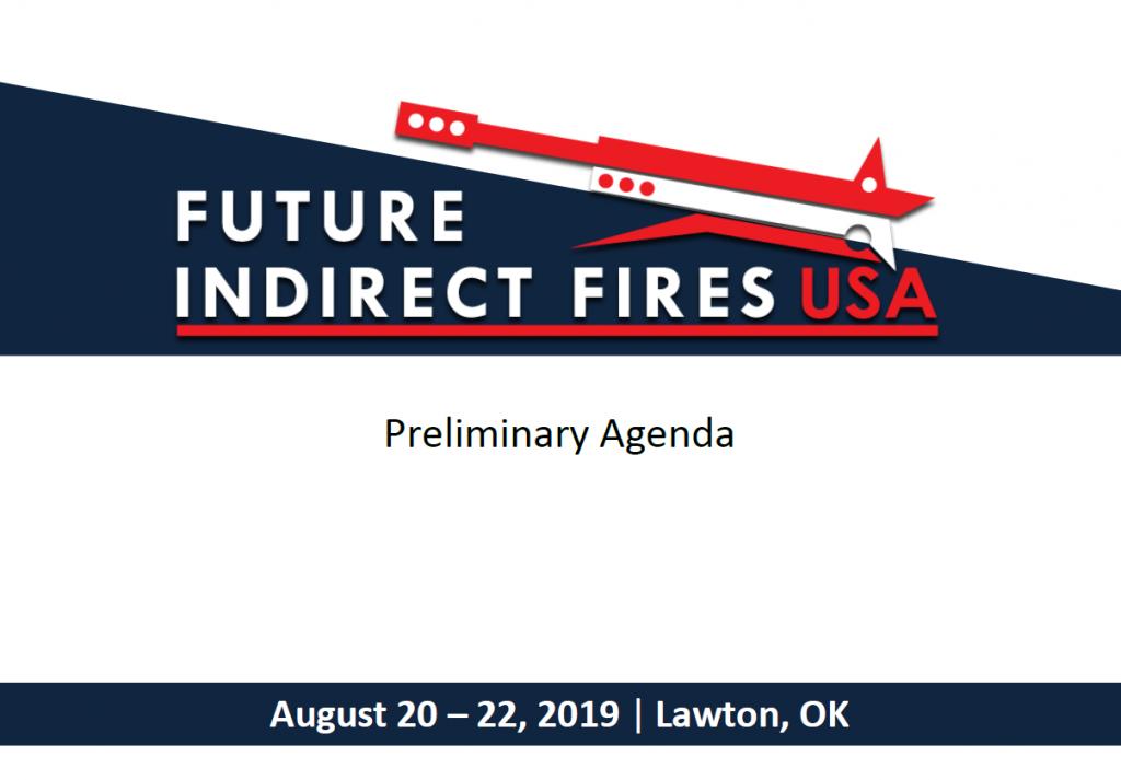 Future Indirect Fires 2019 Preliminary Agenda