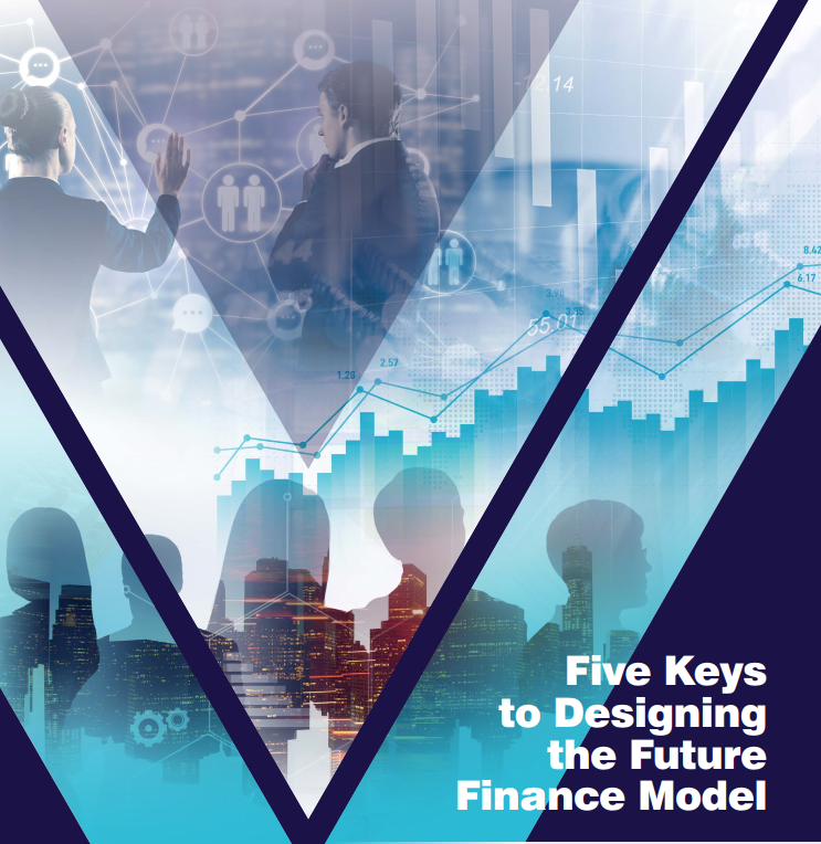 Five Keys to Designing the Future Finance Model