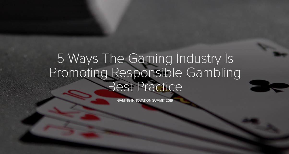 5 Ways The Gaming Industry Is Promoting Responsible Gambling Best Practice
