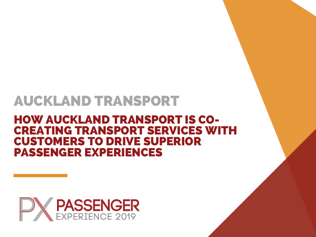 How Auckland Transport is Co-Creating Transport Services with Customers to Drive Superior Passenger Experiences