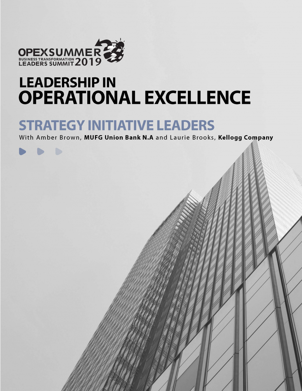 Leadership in OPEX: Strategy Initiative Leaders at OPEX Summer