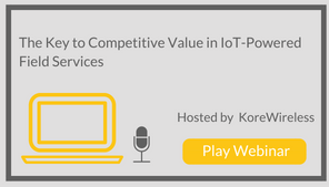 The Key to Competitive Value in IoT-Powered Field Services
