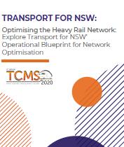 Optimising the Heavy Rail Network: Explore Transport for NSW' Operational Blueprint for Network Optimisation