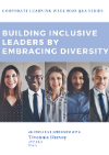 Exclusive Q&A: Building Inclusive Leaders by Embracing Diversity