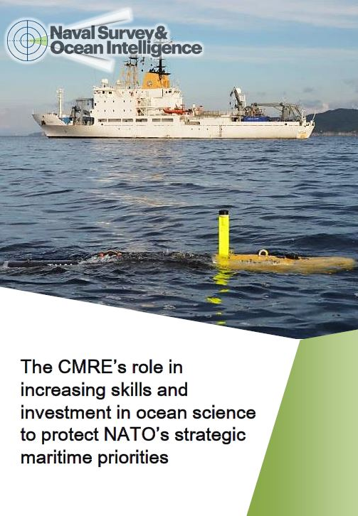 The CMRE's role in increasing skills and investment in ocean science to protect NATO's strategic maritime priorities