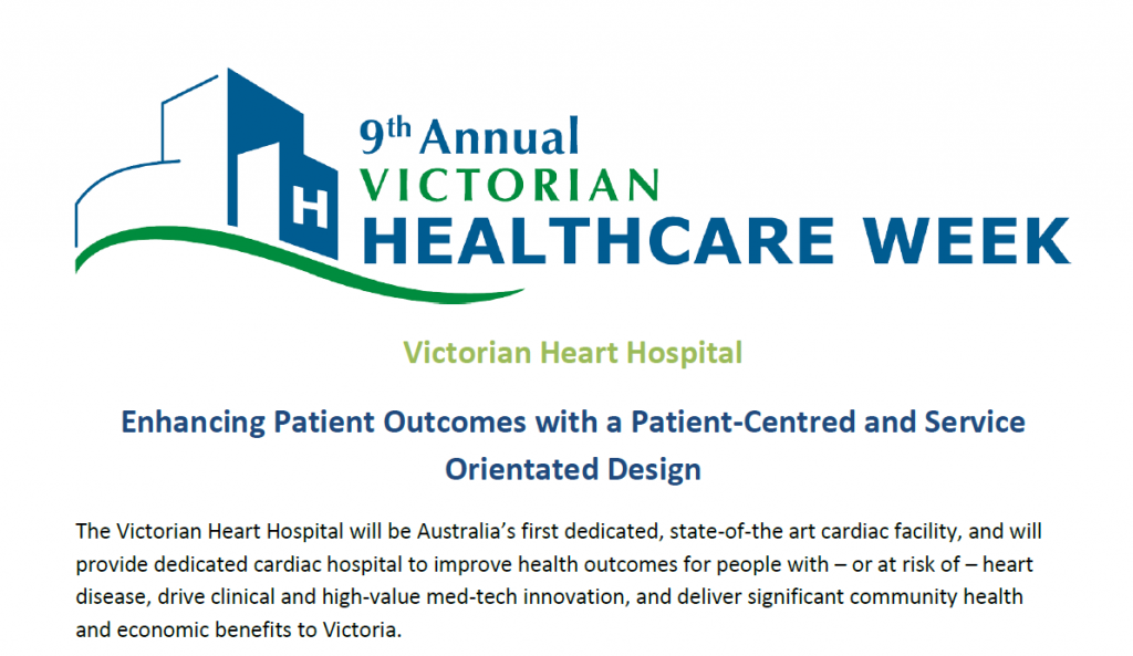 Victorian Heart Hospital: Enhancing Patient Outcomes with a Patient-Centred and Service Orientated Design
