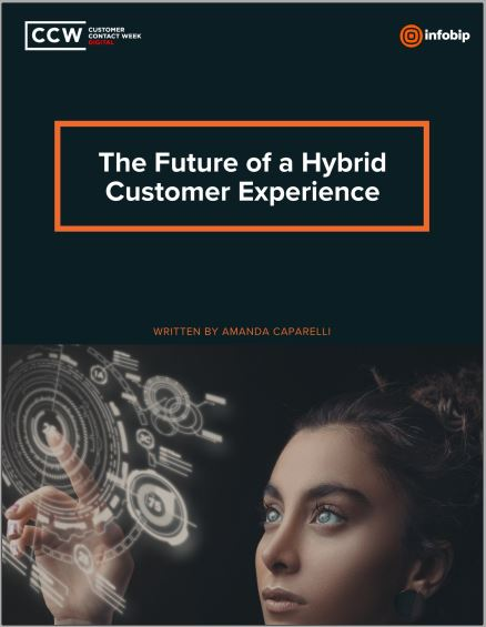 Special Report: The Future of a Hybrid Customer Experience