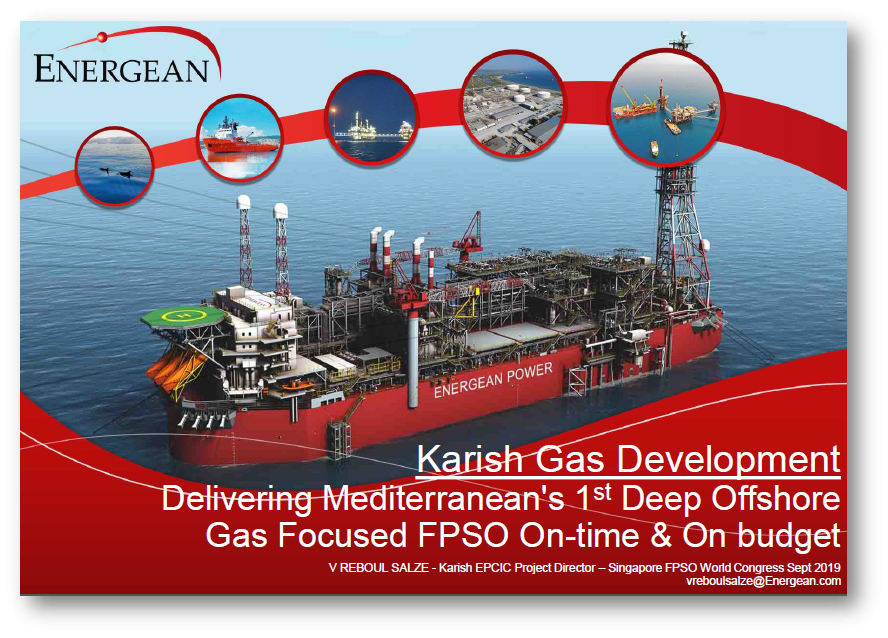 Karish Gas Development - Delivering Mediterranean's 1st Deep Offshore Gas Focused FPSO On-time & On Budget