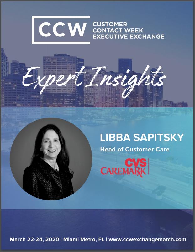 Expert Insights: Libba Sapitsky, Head of Customer Care at CVS/Caremark