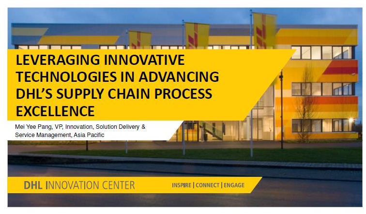 Leveraging Innovative Technologies in Advancing DHL's Supply Chain Process Excellence