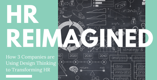 Design Thinking - HR Reimagined
