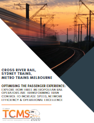 Optimising the Passenger Experience: Explore how Two Metropolitan Rail Operators are Transforming Train Control to Increase Speed, Network Efficiency & Operational Excellence