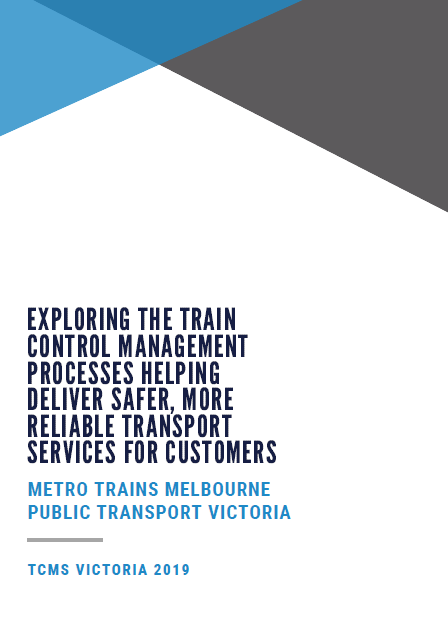 Exploring the Train Control Management Processes Helping Deliver Safer, More Reliable Transport Services for Customers | Insights from Metro Trains and PT Victoria