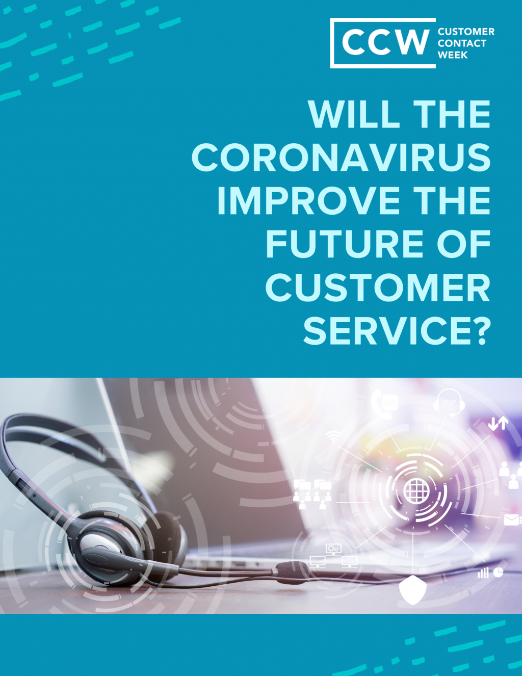 Will The Coronavirus Improve The Future Of Customer Service?