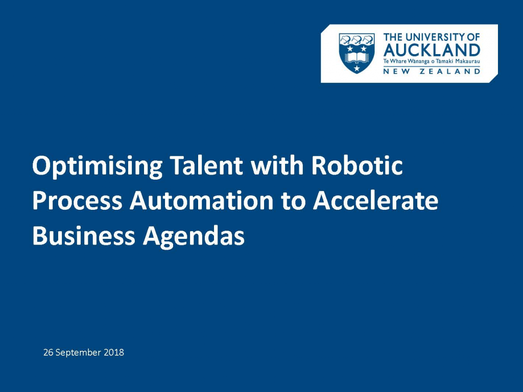 Read the Past Presentation - Optimising Talent with Robotic Process Automation to Accelerate Business Agendas