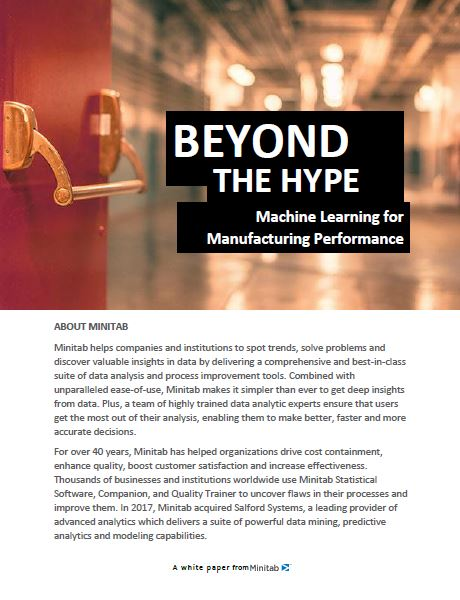BEYOND THE HYPE Machine Learning for Manufacturing Performance