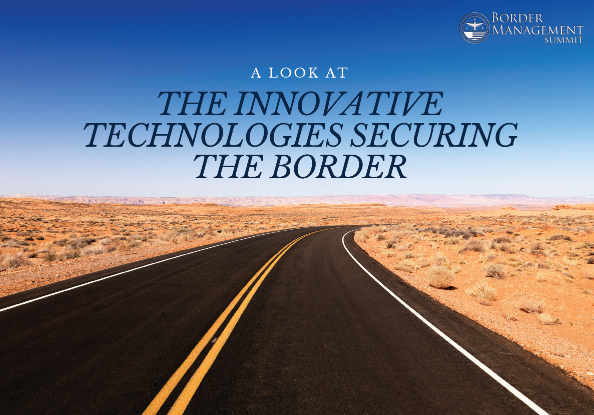 A Look at the Innovative Technologies Securing the Border