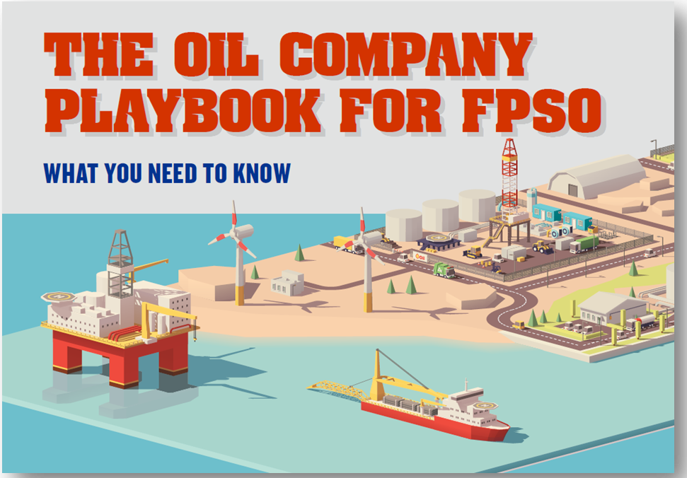 What You Need to Know - The Oil Company Playbook for FPSO