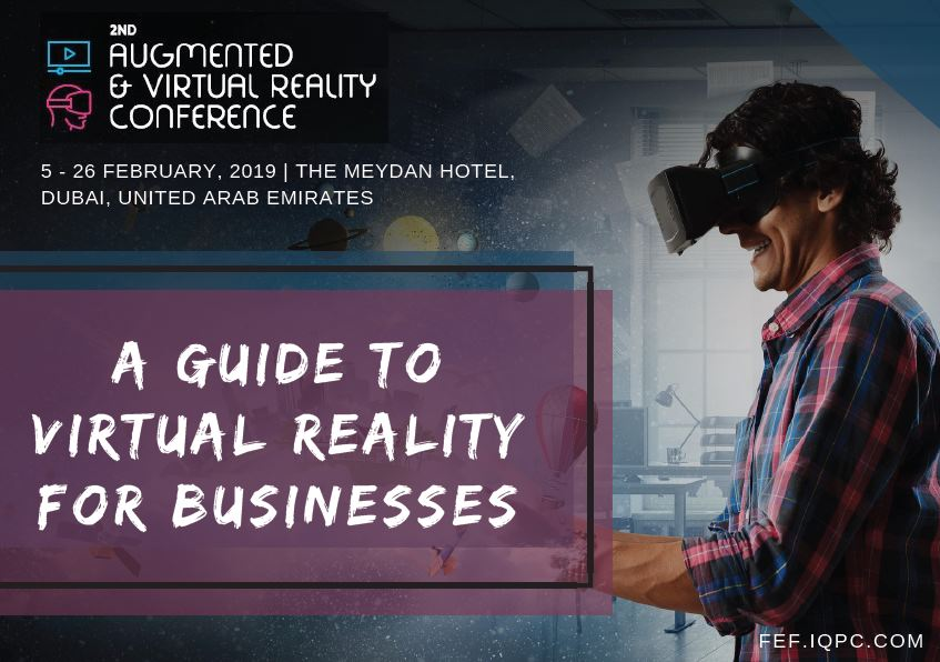 A Guide to Virtual Reality for Business