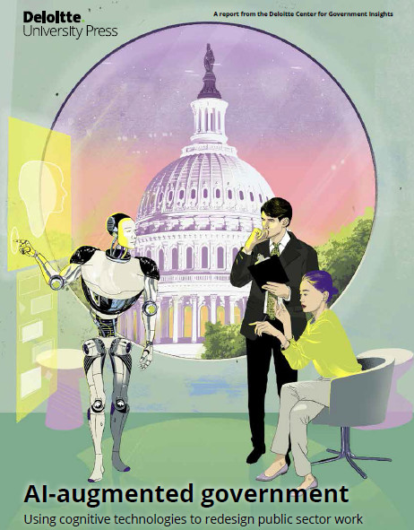 AI-augmented government Using cognitive technologies to redesign public sector work