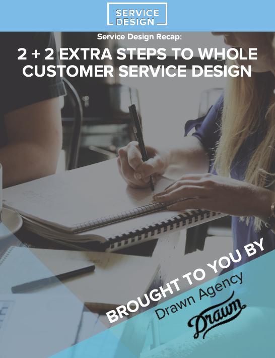 Service Design Week Recap: 2+2 Extra Steps To Whole Customer Service Design