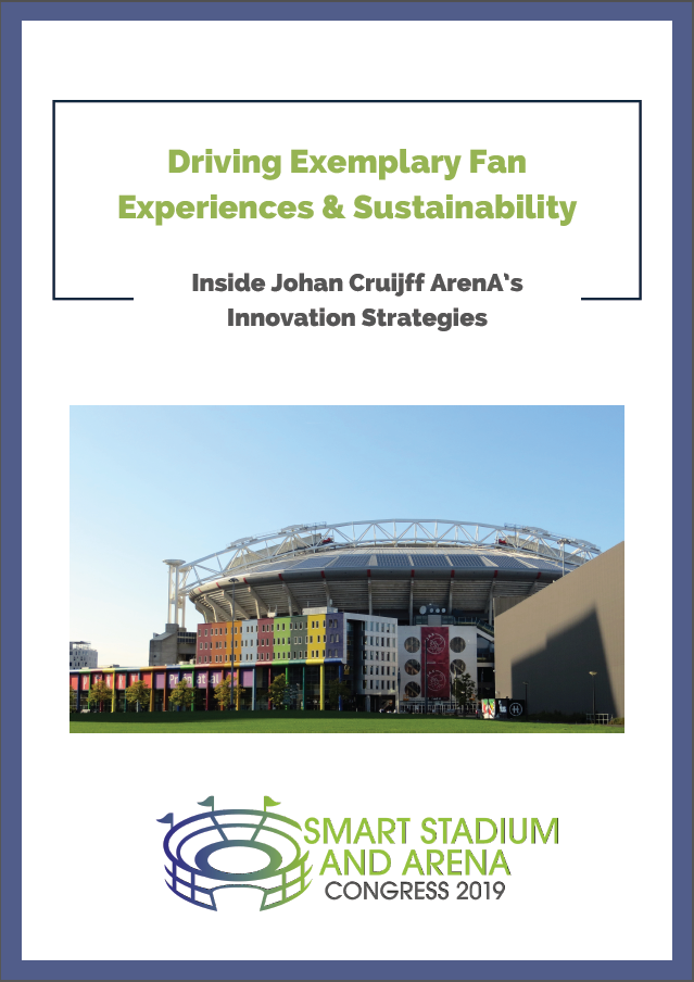 Driving Exemplary Fan Experiences & Sustainability: Inside Johan Cruijff ArenA's Innovation Strategies