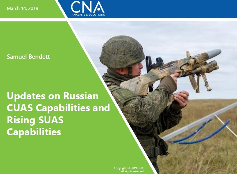 Updates on Russian CUAS Capabilities and Rising SUAS Capabilities