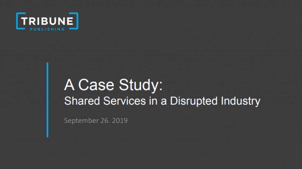 A Case Study: Shared Services in a Disrupted Industry