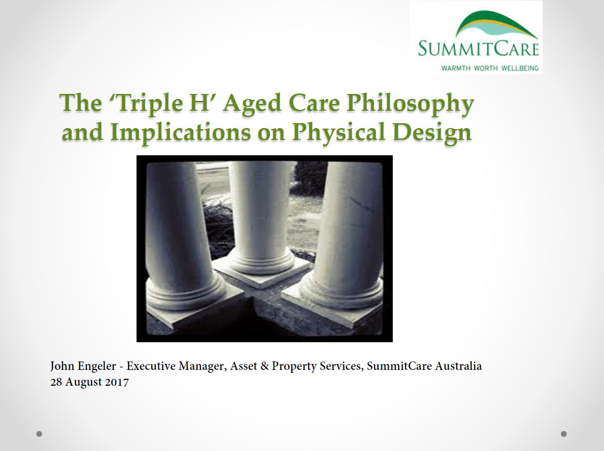 "Summit Care's ""Three H's Philosophy"" and Implications on Physical Design"