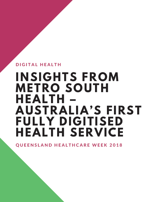 Insights from Metro South Health – Australia's First Fully Digitised Health Service