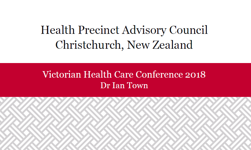 The Christchurch Health Precinct: Leveraging the Opportunities for Innovation and Strategic Partnerships